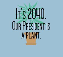 Our President Is a Plant Womens Fitted T-Shirt