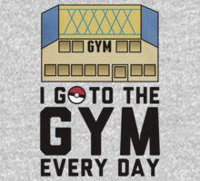 I Go To the gym everyday - Pokemon Go Kids Tee