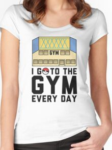 I Go To the gym everyday - Pokemon Go Women's Fitted Scoop T-Shirt
