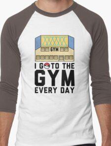 I Go To the gym everyday - Pokemon Go Men's Baseball ¾ T-Shirt