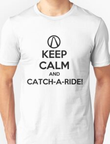 Keep Calm and Catch-a-Ride T-Shirt