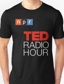 Ted Radio Hour Unisex T-Shirt