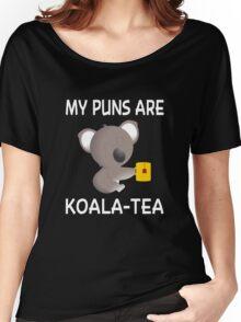 My Puns Are Koala-Tea Women's Relaxed Fit T-Shirt