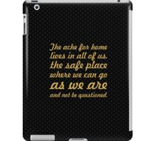 "The ache for home... ""Maya Angelou"" Inspirational Quote iPad Case/Skin"