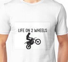 Life on 2 wheels Unisex T-Shirt
