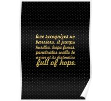 "Love recognizes... ""Maya Angelou"" Inspirational Quote Poster"