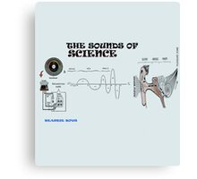 the sounds of science Canvas Print