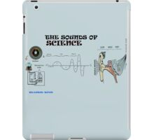 the sounds of science iPad Case/Skin