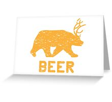 Bear + Deer = Beer Greeting Card