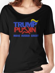 Trump Putin 2016 - Make Russia Great Again Women's Relaxed Fit T-Shirt