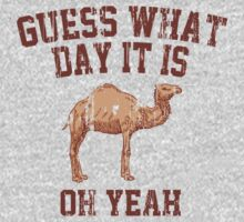 Guess What Day It Is by Carolina Swagger