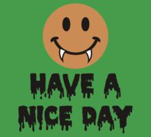 Have A Nice Day by Carolina Swagger