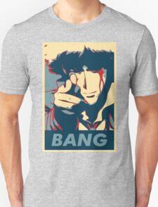 Bang - Spike Spiegel Unisex T-Shirt