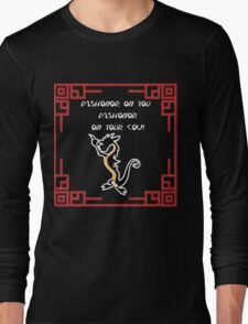 Dishonor on you cow! Long Sleeve T-Shirt