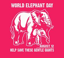 World Elephant day - August 12 - Help save These Gentle Giants Womens Fitted T-Shirt
