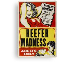 Reefer Madness Canvas Print