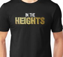 In The Heights Unisex T-Shirt