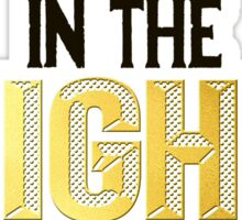 In The Heights Sticker