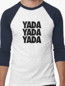 YADA YADA YADA Men's Baseball ¾ T-Shirt