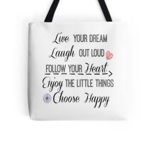 Inspirational Life Quote Affirmations Tote Bag