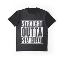 Straight outta Starfleet  Graphic T-Shirt