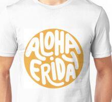 Aloha Friday Unisex T-Shirt