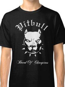 Pitbull Breed of Champions Classic T-Shirt