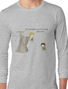 It's Dangerous to Go Alone. Take this. Long Sleeve T-Shirt
