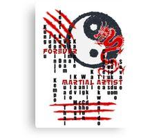 Forever Martial Artist Canvas Print