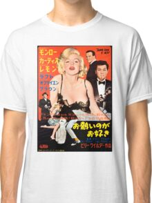 Some Like It Hot Classic T-Shirt