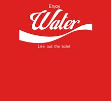 Water - Like out the toilet?  Classic T-Shirt
