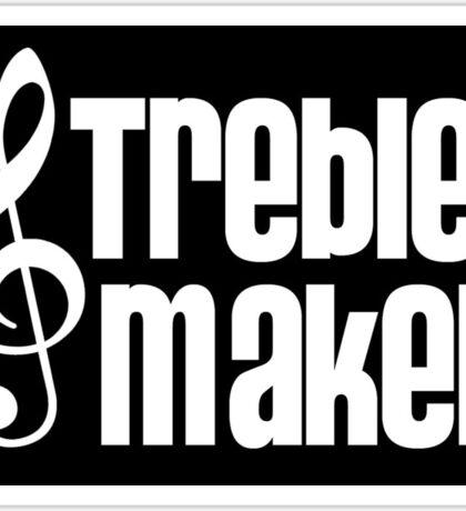 Treble Maker Sticker