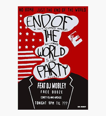 MR ROBOT: END OF THE WORLD PARTY Photographic Print