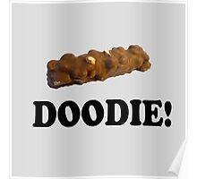Caddyshack Quote - Chocolate Bar - Doodie! Poster