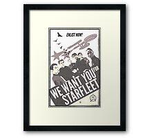 WE WANT YOU FOR STARFLEET Framed Print