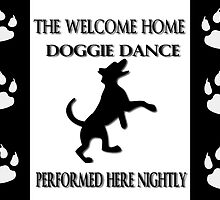 THE WELCOME HOME DOGGIE DANCE PICTURE/CARD by ╰⊰✿ℒᵒᶹᵉ Bonita✿⊱╮ Lalonde✿⊱╮