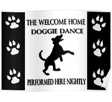 THE WELCOME HOME DOGGIE DANCE PICTURE/CARD Poster