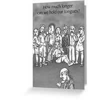 Hold Your Tongue grayscale Greeting Card