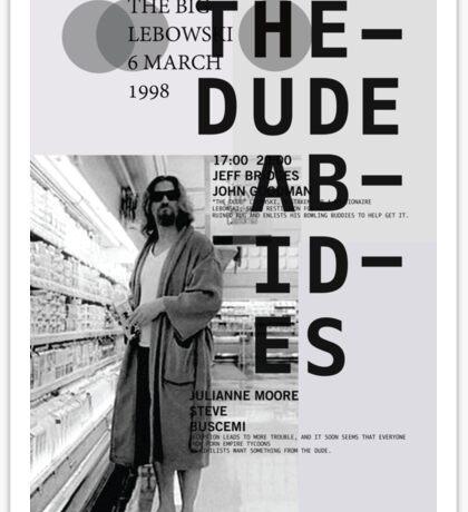 THE DUDE ABIDES (THE BIG LEBOWSKI) Sticker