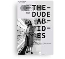 THE DUDE ABIDES (THE BIG LEBOWSKI) Canvas Print