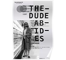 THE DUDE ABIDES (THE BIG LEBOWSKI) Poster