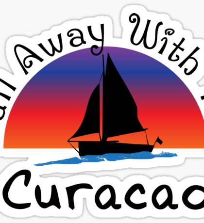 Sail away with me Curacao Sticker