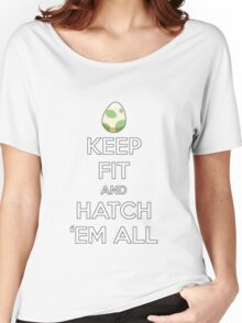 Pokemon Keep Fit and Hatch Em All  Women's Relaxed Fit T-Shirt