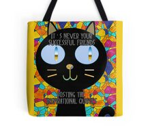 It's never your successful friends posting the inspirational quotes :) Tote Bag