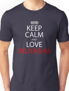 Keep Calm And Love Inuyasha Anime Manga Shirt Unisex T-Shirt