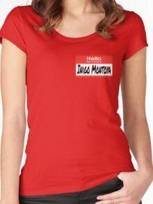 The Princess Bride Quote - Hello My Name Is Inigo Montoya Women's Fitted Scoop T-Shirt