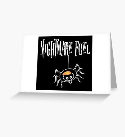Anti Trump Shirt Spider Nightmare Fuel Greeting Card