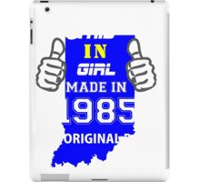 This Indiana Girl Made in 1985 iPad Case/Skin