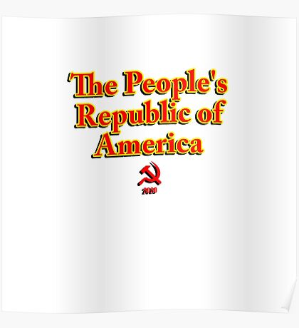 The People's Republic of America Poster