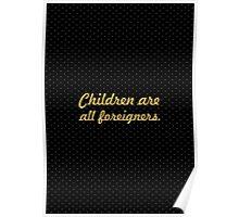 "Children are all... ""Ralph Waldo Emerson"" Inspirational Quote Poster"